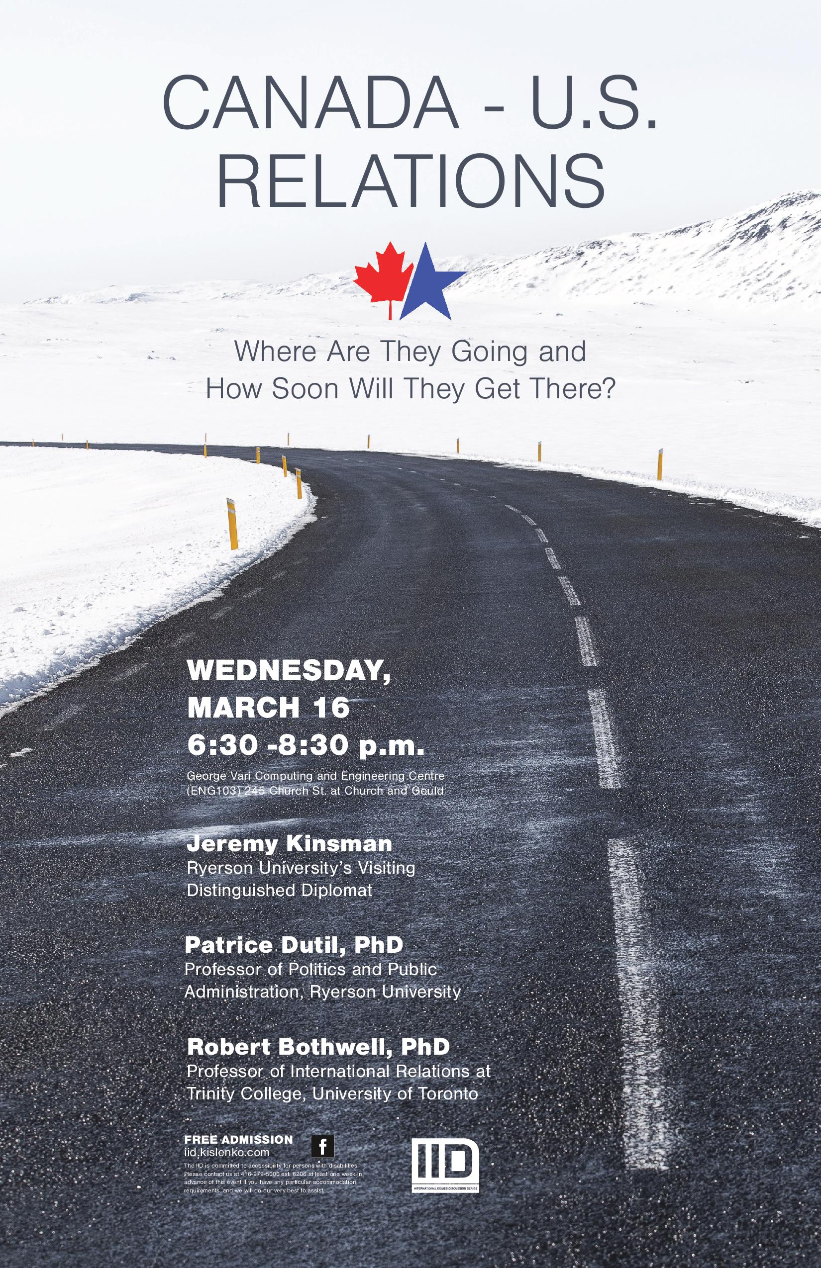 Canada and U.S. Relations—Where Are They Going and How Soon Will They Get There?—Wednesday, March 16