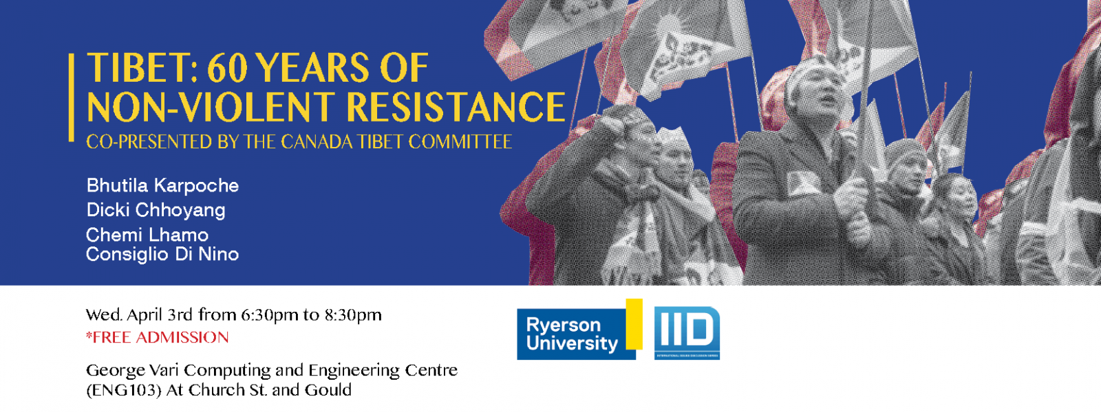 Tibet: 60 Years of Non-Violent Resistance –  Wednesday, April 3, 2019.