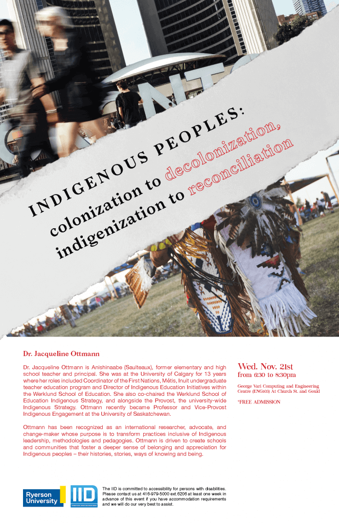 Indigenous Peoples: Colonization to Decolonization, Indigenization to Reconciliation – Wednesday, November 21, 2018
